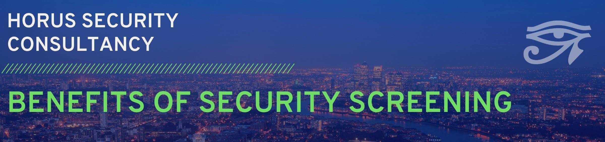 security-screening-benefits